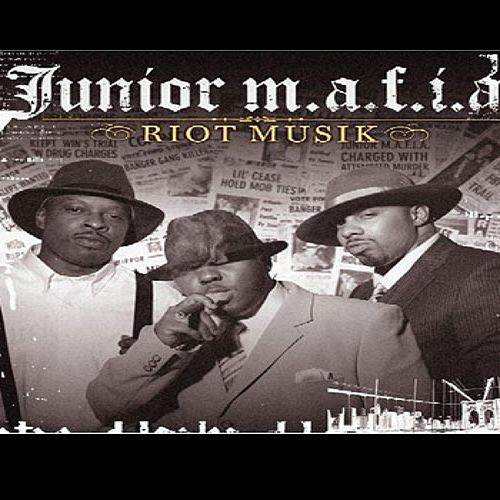 Riot Musik by Junior M.A.F.I.A.
