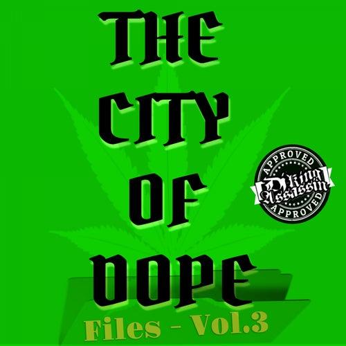 City Of Dope Files, Vol. 3 de Dj King Assassin