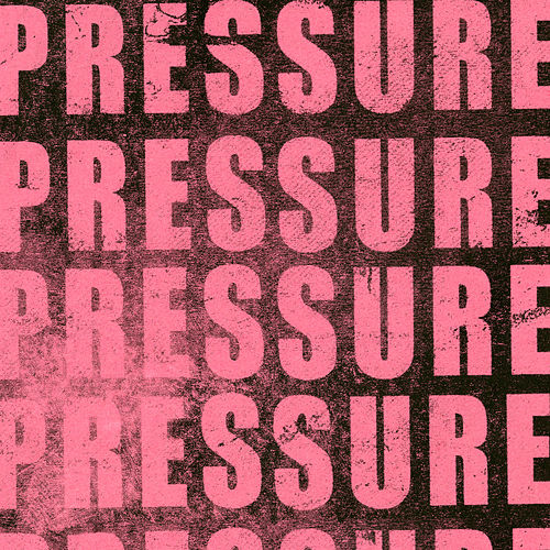 Pressure by Deft