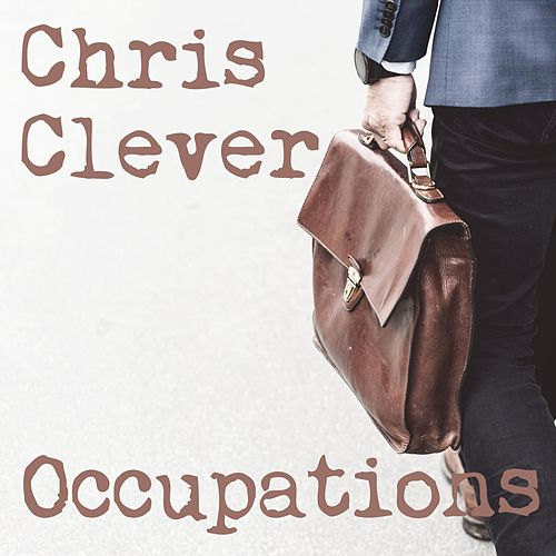 Occupations von Chris Clever