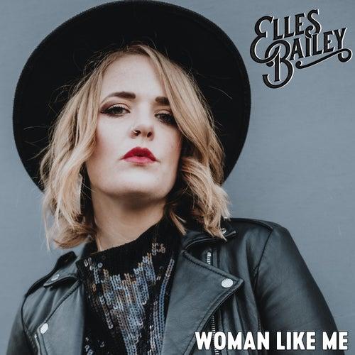 Woman Like Me by Elles Bailey