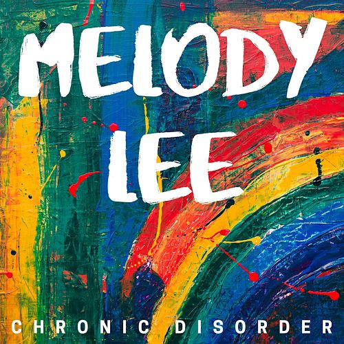 Melody Lee by Chronic Disorder