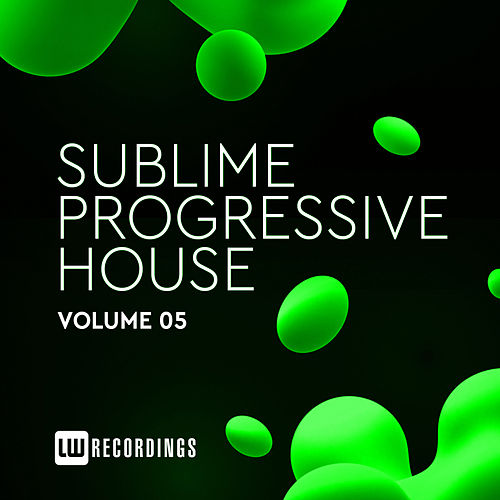 Sublime Progressive House, Vol. 05 de Various Artists