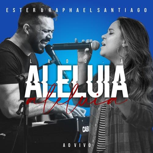 Aleluia: Lado A (Ao Vivo) by Ester