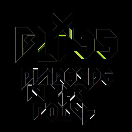 Diamonds in the Rough by Bliss