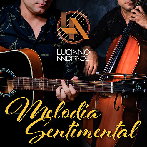 Melodia Sentimental by Luciano Andrade