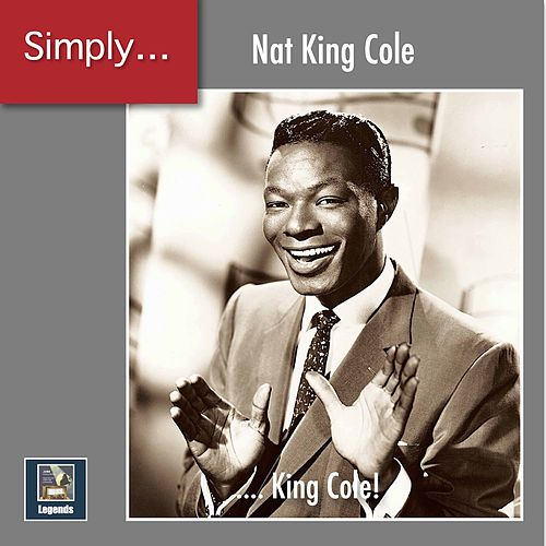 Simply ... King Cole! (2020 Remaster) de Nat King Cole