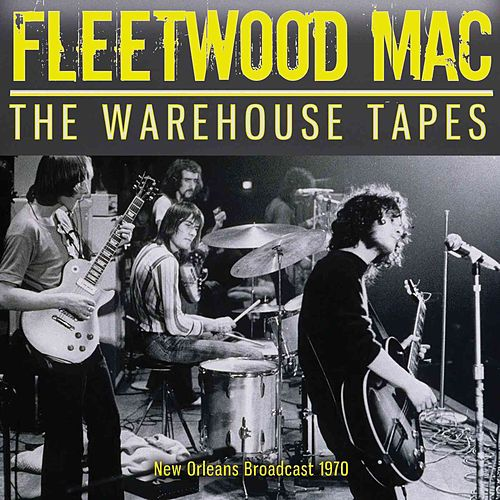 The Warehouse Tapes by Fleetwood Mac