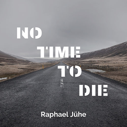 No Time To Die (Piano Version) de Raphael Jühe