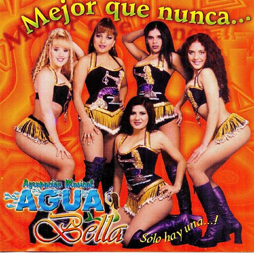 Mejor Que Nunca...Sola Hay Una...! by Aguabella