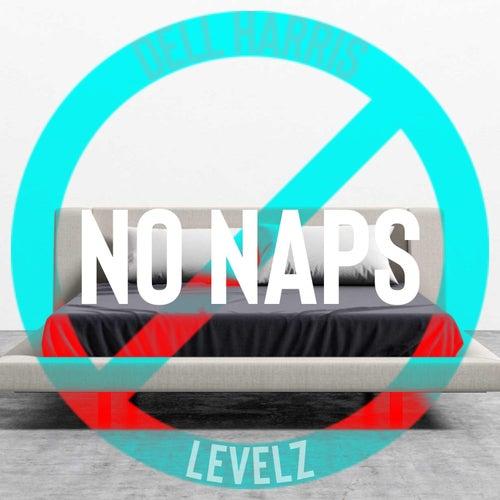 No Naps van Dell Harris