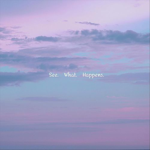 See What Happens de Sam Phillips