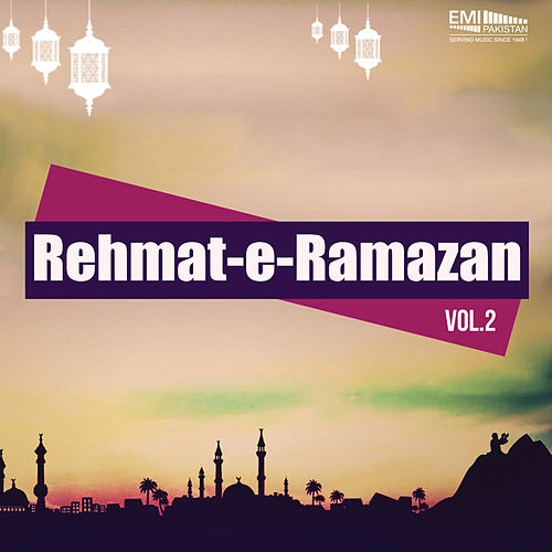 Rehmat-E-Ramazan, Vol. 2 de Various Artists