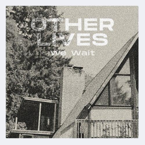 We Wait von Other Lives