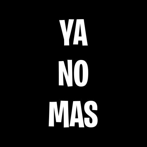 Ya No Más by Fer Palacio
