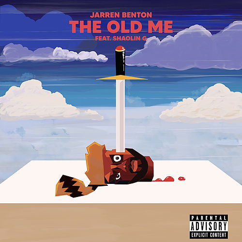 The Old Me (feat. Shaolin G) de Jarren Benton