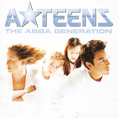 The Abba Generation by A*Teens