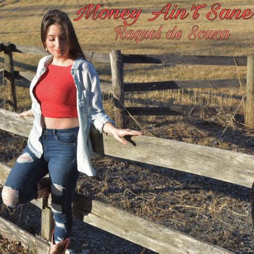 Money Ain't Sane by Raquel de Souza