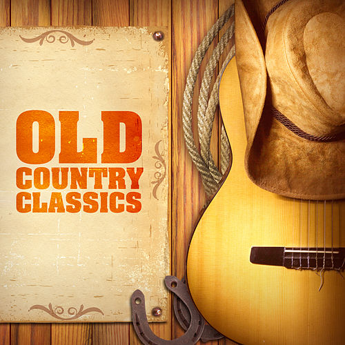 Old Country Classics de Various Artists