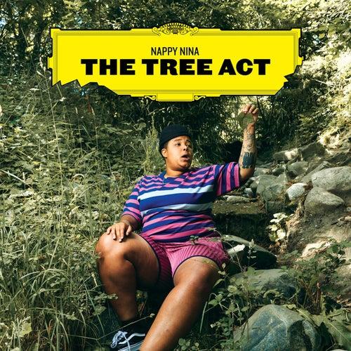 The Tree Act by Nappy Nina