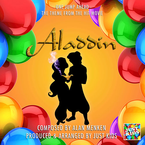 One Jump Ahead (From 'Aladdin') de Just Kids