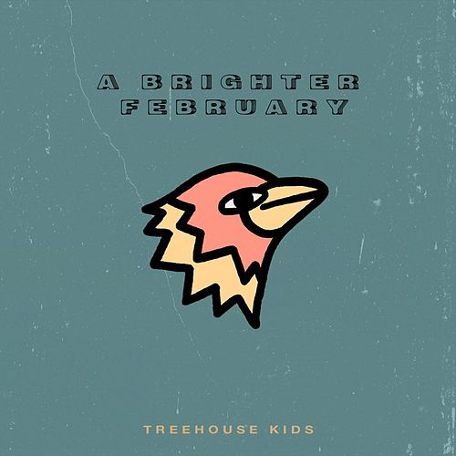 A Brighter February by Treehouse Kids