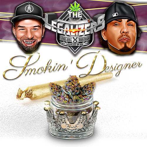 Smokin' Designer by Baby Bash