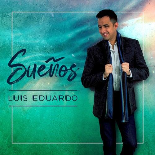 Sueños de Luis Eduardo