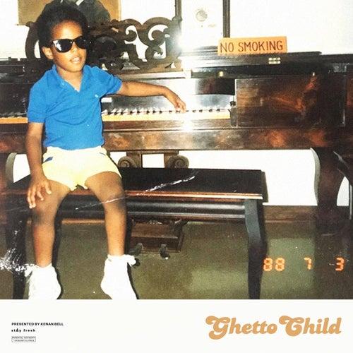 Ghetto Child de Kenan Bell