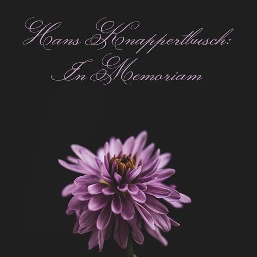 Hans Knappertbusch: In Memoriam von Hans Knappertsbusch