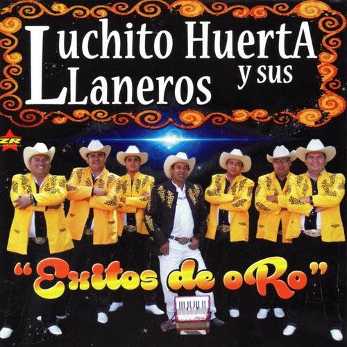 Éxitos de Oro de Luchito Huerta y Sus Llaneros