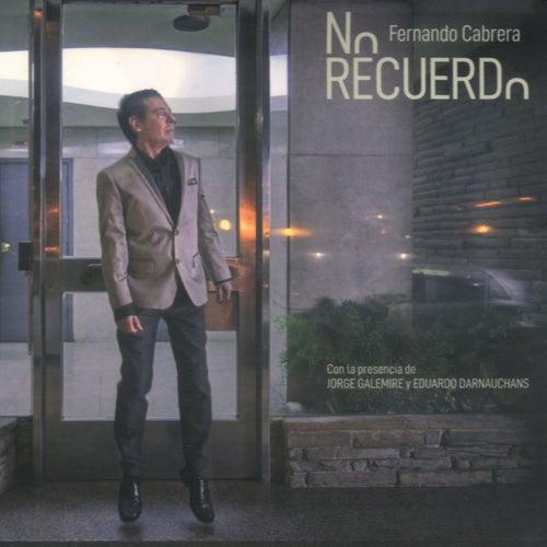 No Recuerdo by Fernando Cabrera