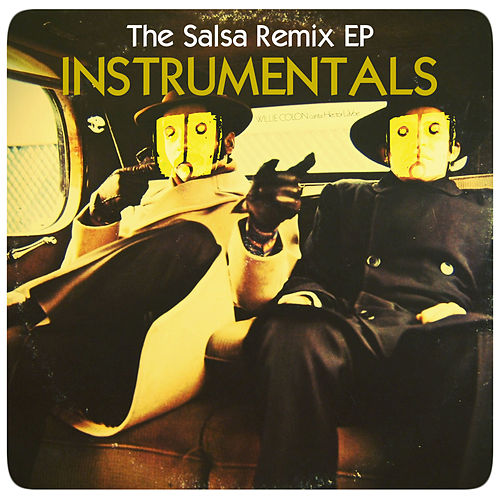 The Salsa Remix (Instrumentals) by Vago604
