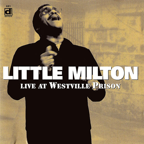 Live at Westville Prison de Little Milton