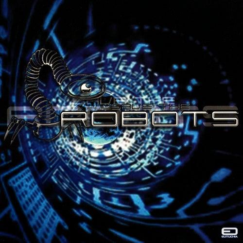 Save The Robots von Various Artists