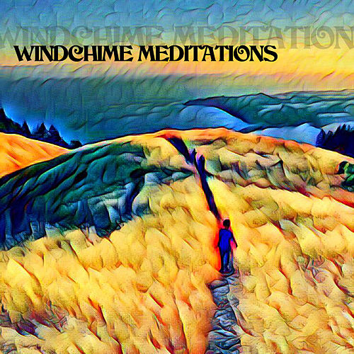 Windchime Meditations by LP
