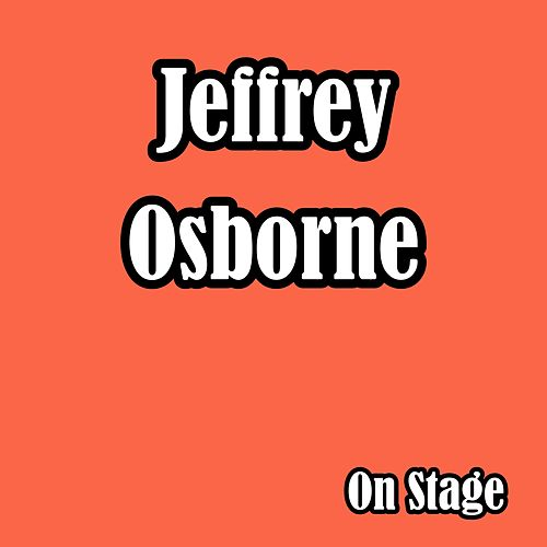 On Stage (Live) de Jeffrey Osborne