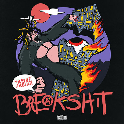 Break Shit by Jasiah