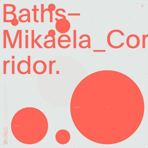 Mikaela Corridor by Baths