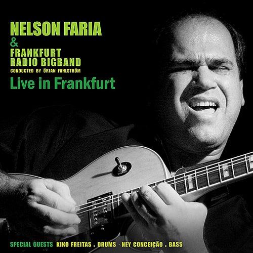 Nelson Faria & Frankfurt Radio Bigband live in Frankfurt de Nelson Faria