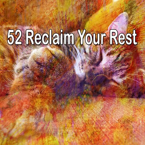 52 Reclaim Your Rest de Spa Relaxation