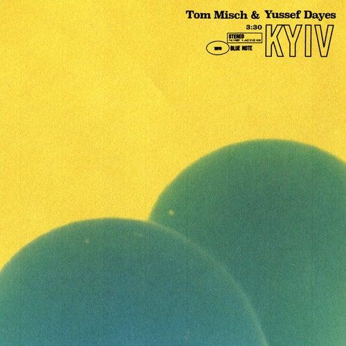 Kyiv de Tom Misch & Yussef Dayes