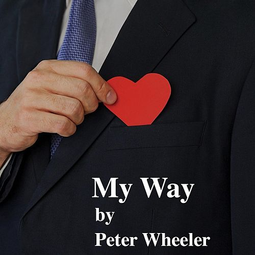 My Way von Peter Wheeler