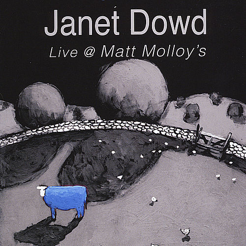 Live @ Matt Molloys by Janet Dowd