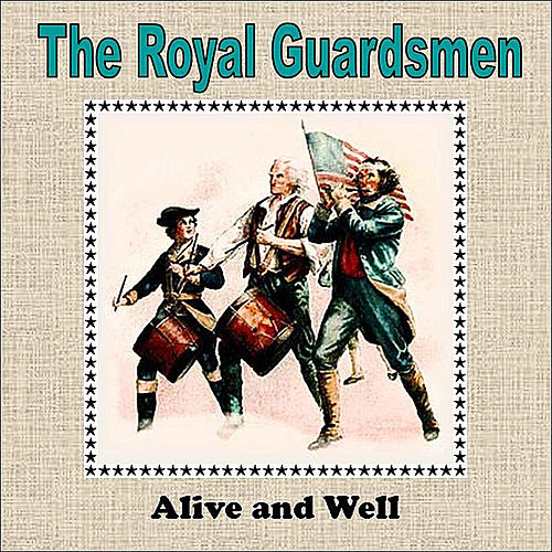 Alive and Well by The Royal Guardsmen