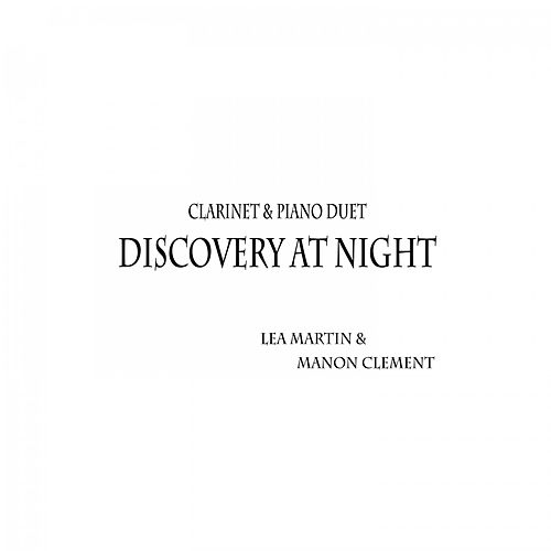 Discovery at Night (Clarinet & Piano Duet) von Lea Martin