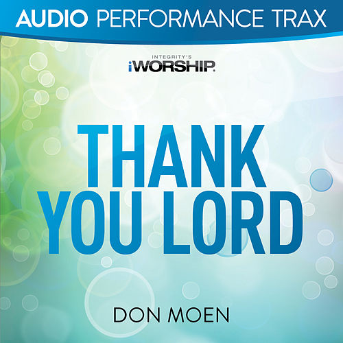 Thank You Lord (Live) von Don Moen