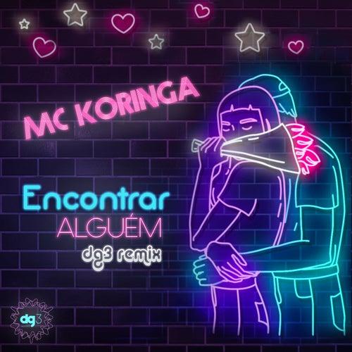 Encontrar Alguém de Mc Koringa