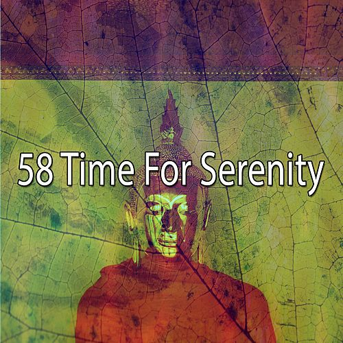 58 Time for Serenity by Music For Meditation