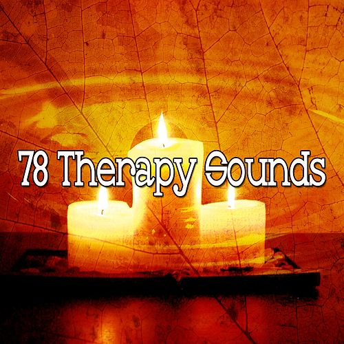 78 Therapy Sounds von Lullabies for Deep Meditation